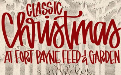 Classic Christmas at Fort Payne Feed & Garden