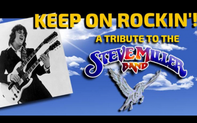Keep On Rockin'! A Tribute to the Steve Miller Band